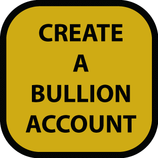 Create a Physical Gold Bullion Account